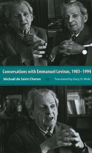 Conversations With Emmanuel Levinas: 1983-1994 (0820704288) by Michael De Saint Cheron