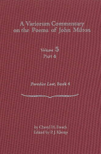 9780820704425: A Variorum Commentary on Poems of John Milton: Volume 5, Part 4 [Paradise Lost, Book 4] (Variorum Commentary on the Poems of John Milton)