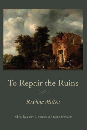 9780820704548: To Repair the Ruins: Reading Milton (Medieval & Renaissance Literary Studies)