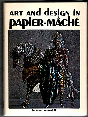 9780820803012: Art and Design in Papier-MAchE
