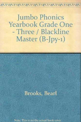 Jumbo Phonics Yearbook Grade One - Three: Bearl Brooks