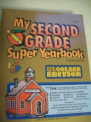 9780820900827: My Second Grade Super Yearbook: Over 784 Daily Organized Learning Units Designed to Teach the Skills Necessary for Success
