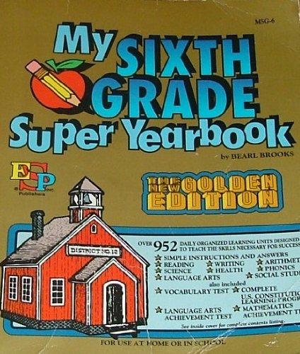 9780820900865: My Sixth Grade Super Yearbook