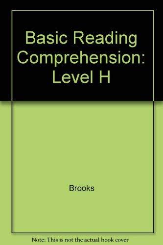 Basic Reading Comprehension: Level H: Bearl Brooks, Marie-Jose