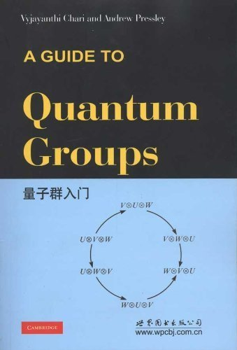9780821025840: A Guide to Quantum Groups by Chari, Vyjayanthi, Pressley, Andrew N. (1995) Paperback