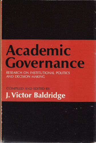9780821101186: Academic Governance - Research on Institutional Politics and Decision Making
