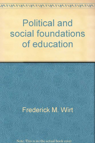9780821110164: Political and social foundations of education