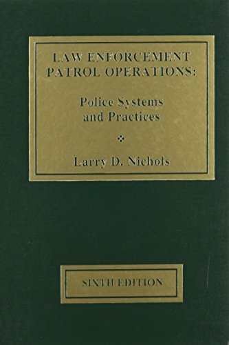 Law Enforfcement Patrol Operations: Larry D. Nichols
