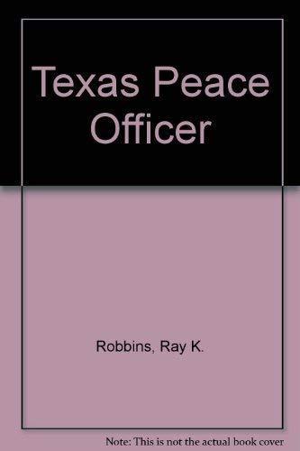 9780821117590: Texas Peace Officer