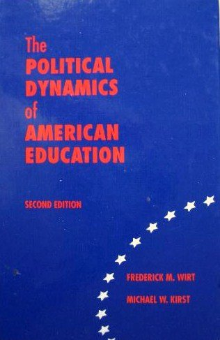 9780821122785: The Political Dynamics of American Education