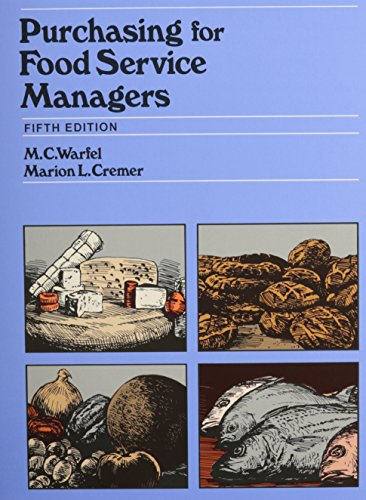 Purchasing for Food Service Managers - 5th: M. C. Warfel, Marion L. Cremer