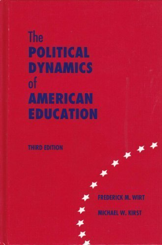 9780821122808: Political Dynamics of American Education
