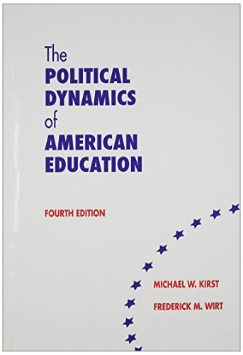 9780821122815: The Political Dynamics of American Education - 4th