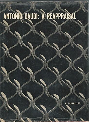 9780821203118: ANTONIO GAUDI: A REAPPRAISAL