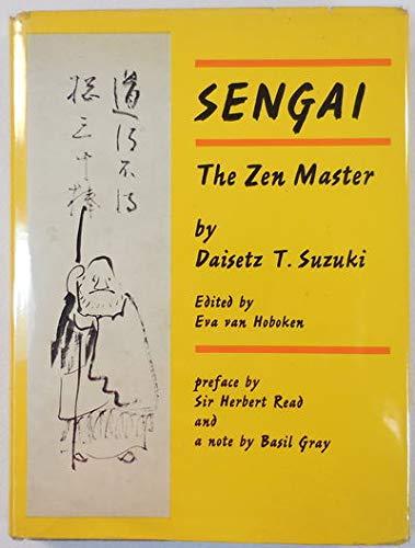 Sengai, the Zen master,: Suzuki, Daisetz Teitaro