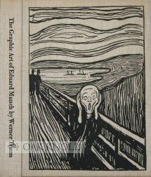 The Graphic Art of Edvard Munch: Munch, Edvard (artist); Timm, Werner