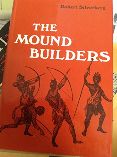 9780821203422: The Mound Builders