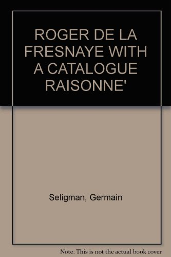 Roger De La Fresnaye (Catalog Raisonne): Seligman, Germain