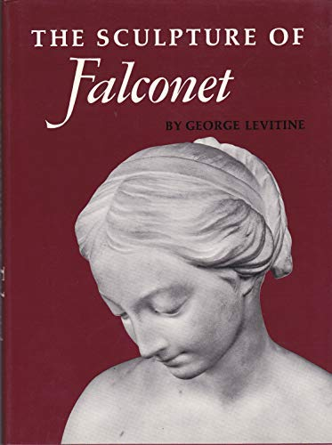 The Sculpture of Falconet: George Levitine