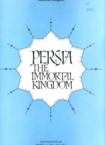 Persia, the Immortal Kingdom (9780821204078) by Roman Ghirshman; Vladimir Minorsky; Ramesh Sanghvi