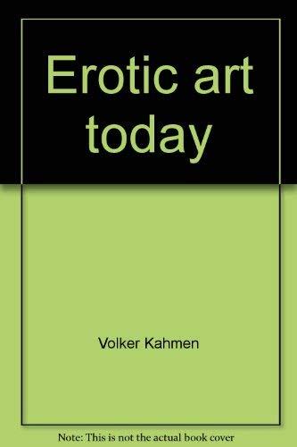 9780821204306: Erotic art today