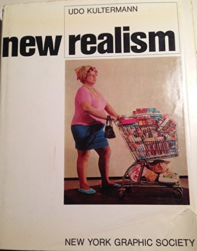 New Realism: Kultermann, Udo