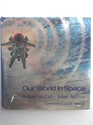 9780821204344: Our World in Space