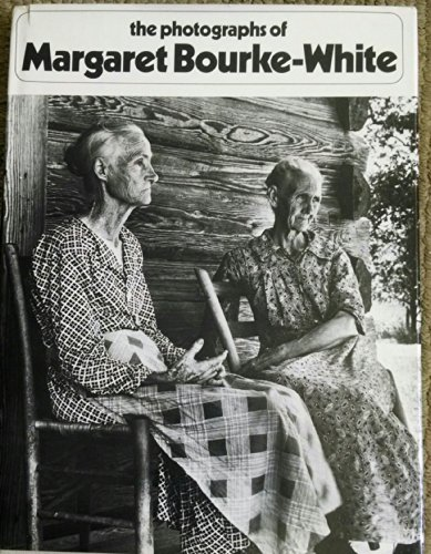 The Photographs of Margaret Bourke-White - BOURKE-WHITE, Margaret and Sean Callahan (editor)
