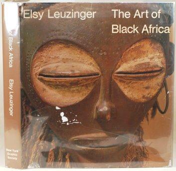 The art of Black Africa: Leuzinger, Elsy