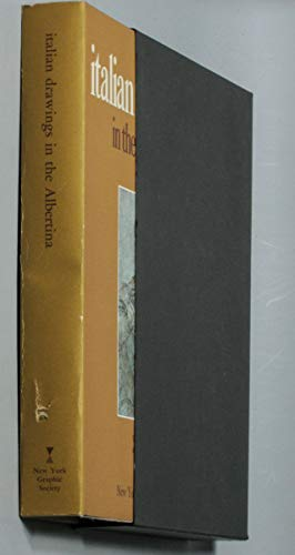 Italian Drawings in the Albertina: Graphische Sammlung Albertina;Oberhuber,