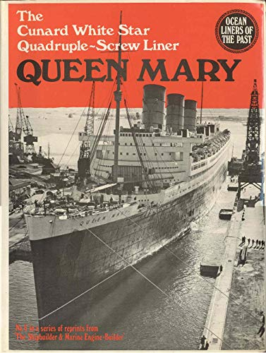 Queen Mary - The Cunard White Star