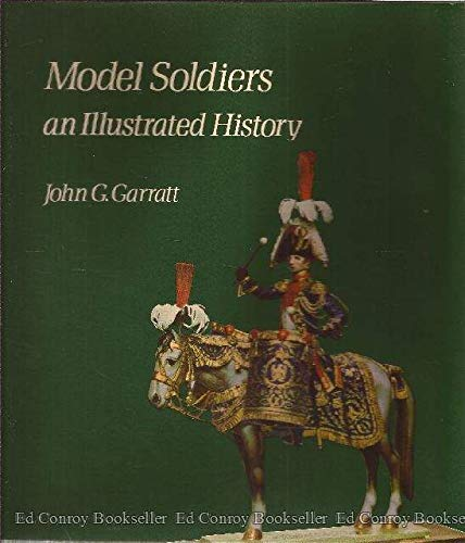 Model Soldiers: An Illustrated History