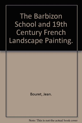 9780821204955: The Barbizon School and 19th Century French Landscape Painting.