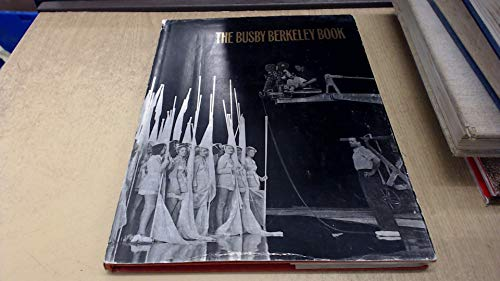 The Busby Berkeley Book: Thomas,Tony and Jim