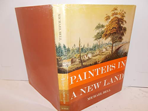 Painters in a New Land: Bell, Michael