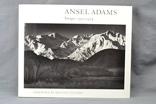 Ansel Adams: Images, 1923-1974.: Ansel Adams.