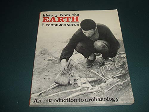 9780821206027: History from the earth : an introduction to archaeology,