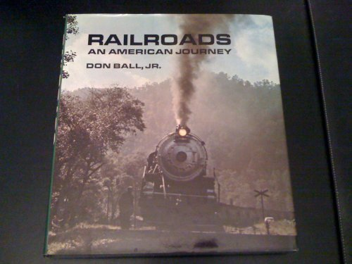 9780821206188: Railroads: an American Journey