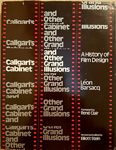 Caligari's Cabinet and Other Grand Illusions: A History of Film Design: Barsacq, Leon