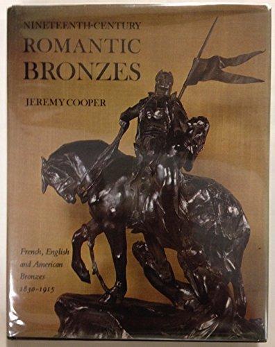 9780821206348: Nineteenth-Century Romantic Bronzes: French, English and American Bronzes 1830 - 1915