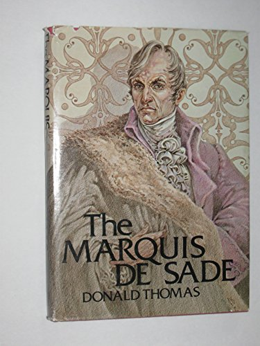 Marquis de Sade.: THOMAS, Donald.