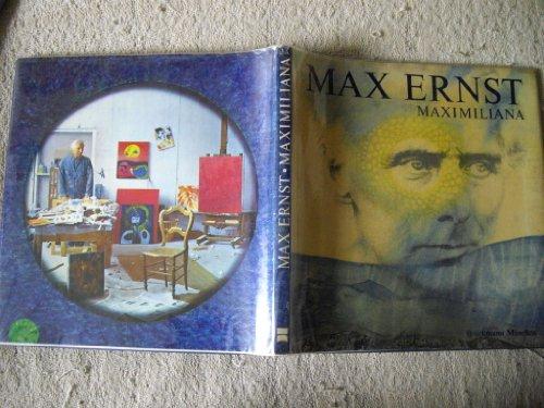 Max Ernst: Maximiliana: The illegal practice of: Ernst, Max