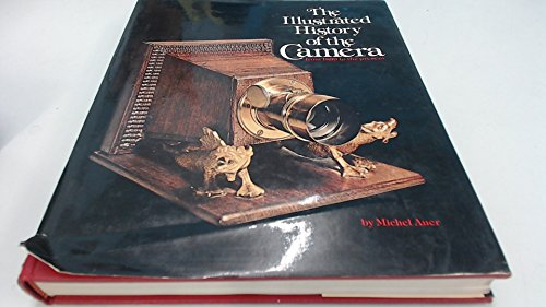 9780821206836: The illustrated history of the camera from 1839 to the present