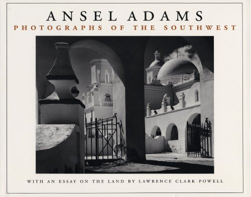 Photographs of the South-west: Ansel Adams, Lawrence Clark Powell