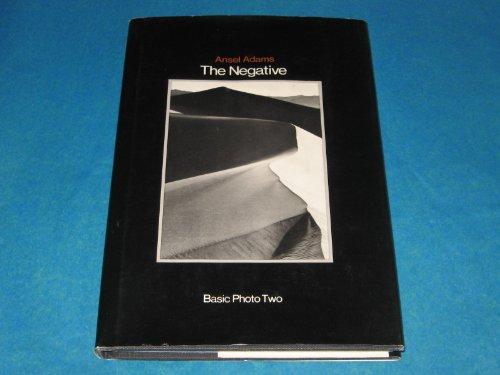 The Negative: Exposure And Development, Book 2.: Adams, Ansel.