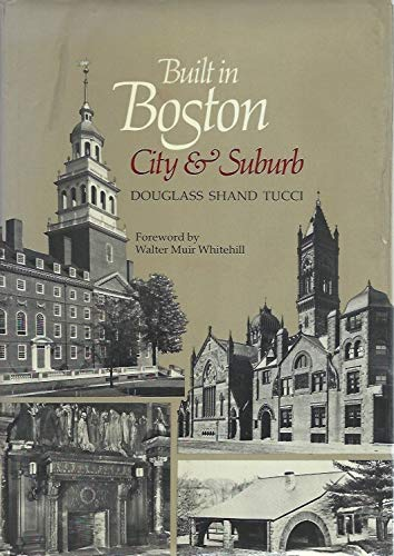 9780821207413: Built in Boston: City and Suburb, 1800-1950