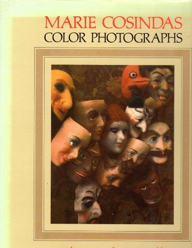 Color Photographs: Marie Cosindas