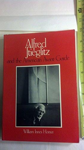 9780821207550: Alfred Stieglitz and the American avant-garde