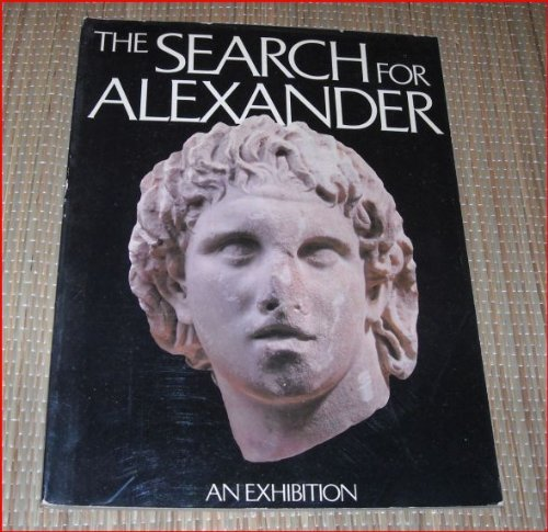 9780821211083: The Search for Alexander: An exhibition [Hardcover] by