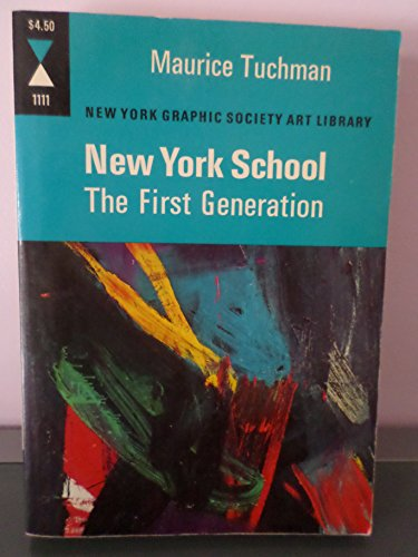 9780821211113: New York School : The First Generation, Paintings of the 1940s and 1950S.